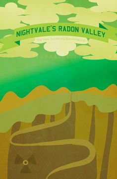 "sadwerewolves:  The Night Vale tourism board's ""Visitable Night Vale"" campaign has kicked off with posters encouraging folks to take their families on a scenery-filled jaunt through the trails of Radon Canyon."