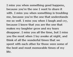 I miss you when ...