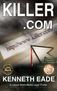 "Award-winning #legal #thriller ""Killer. com"" is on #kindle countdown #sale today for only #99cents http://Killer.com/"