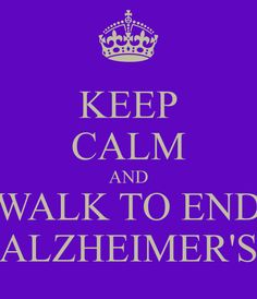 Keep Calm and Walk to End #Alzheimer's  http://www.alz.org/gmc/in_my_community_walk.asp