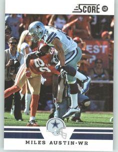 2012 Score Football Card #94 Miles Austin - Dallas Cowboys (NFL Trading Card) by SCORE. $1.99. 2012 Score Football Card #94 Miles Austin - Dallas Cowboys (NFL Trading Card)
