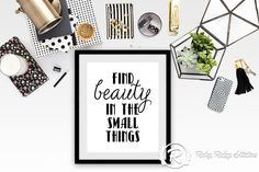 Typographic Quote Wall Art, Find Beauty in the Small Things, Motivational Quote, Typographic Art Printable, INSTANT DOWNLOAD by RubyRidgeStudios on Etsy https://www.etsy.com/listing/195248980/typographic-quote-wall-art-find-beauty