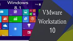 How to install Windows 8 1 on Vmware Workstation