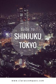Guide to Shinjuku, Tokyo | Clara's Compass