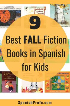 Best Fall Fiction Books in Spanish for Kids. Great books to read aloud in the fall-- September, October, or November in your Spanish immersion, bilingual or dual language class. A variety of books about autumn, fall, otono for your kindergarten, first or
