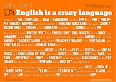 English is a crazy language.