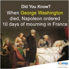 #DidYouKnow When George Washington died, Napoleon ordered 10 days of mourning in France! #History #Fact