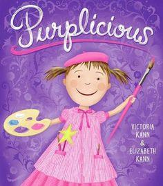 Purplicious (Pinkalicious Series)  by Victoria Kann, Victoria Kann (Illustrator), Elizabeth Kann