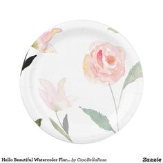 Hello Beautiful Watercolor Floral Paper Plate
