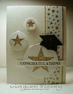 handmade graduation card for Stampin' Royalty Challenge . vanilla with gold glitter paper and a black mortarboard . luv how she tamed the sparkle by using it to back negative space stars . Graduation Cards Handmade, Greeting Cards Handmade, Star Cards, Card Tags, Card Kit, Stamping Up Cards, Congratulations Card, Scrapbook Cards, Homemade Cards