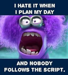 """I hate it when I plan my Day and nobody follows the script.  INFJ via #Sassafras NA @ #Dreamsareality Cosmetics!"
