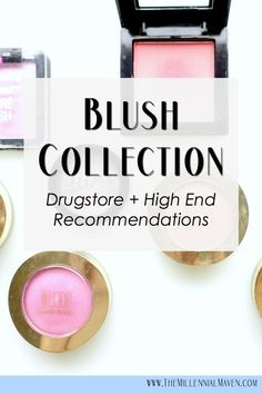 My Blush Collection + my best blush recommendations