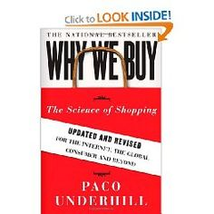 Why We Buy. Paco Underhill