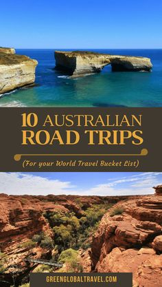 10 Awesome Australian Road Trips For Your World Travel Bucket List, including the Great Ocean Road,Tasmania's East Coast, the Outback, the Darwin-Kakadu loop, the Great Tropical Drive, Gibb River Road, the Pacific Coast Drive, Tarkine Drive, Kangaroo Island, and Grampians National Park.