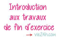 Introduction aux travaux de fin d'exercice | vie24h.com