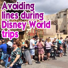 How to avoid lines when visiting Disney World