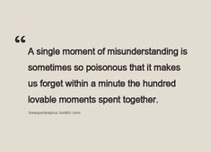 miundertanding quote images | ... Quote on Misunderstanding and Lovable Moments – THE PHILOSOPHY OF