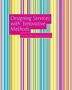 Ellibs Ebookstore - Ebook: Designing Services With Innovative Methods - Author: Koivisto, Mikko - Price: International School, Design Thinking, Service Design, Innovation, This Book