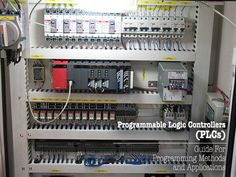 Programmable Logic Controllers (PLCs) - Guide For Programming Methods and Applications | EEP