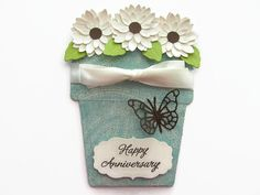 Happy Anniversary Card Flower Pot Card Flower by SassyScrapsCrafts