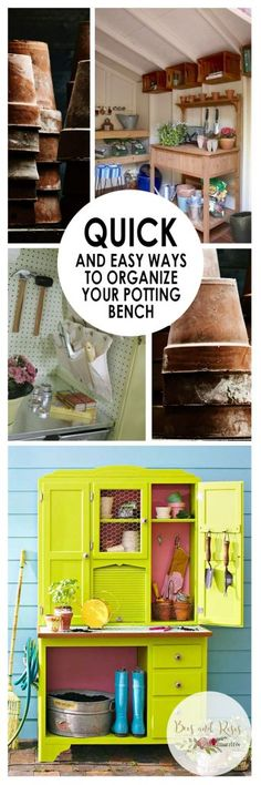 Quick and Easy Ways to Organize Your Potting Bench