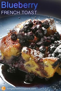 Delicious Blueberry French Toast Recipe!