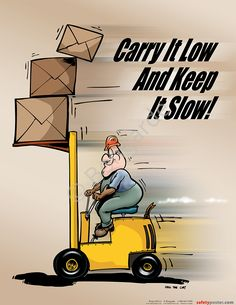 Carry on, carry slow Safety Quotes, Safety Slogans, Safety Posters, Zoro, Driving Memes, Safety Pictures, Warehouse Worker, Construction Safety, Industrial Safety