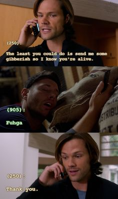 """The least you could do is send me some gibberish so I know you're alive."" Texts from the Impala on tumblr"