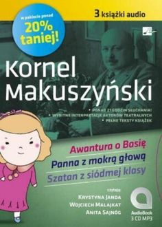 Pakiet audio: Awantura o Basie, Panna z Mokra glowa, Szatan z Siódmej Klasy - ksiazka audio na 3CD (format mp3) (Polish language edition) by Kornel Makuszynski http://www.amazon.com/dp/B008NFNTUC/ref=cm_sw_r_pi_dp_Z3t2tb16EB71S35A