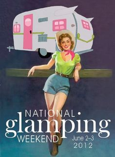 National Glamping Weekend | Trailerchix.com Who knew camping could be so stylish!! You don't have to be an amazon woman to get it done lol