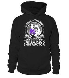 Turbo Kick Instructor  #september #august #shirt #gift #ideas #photo #image #gift