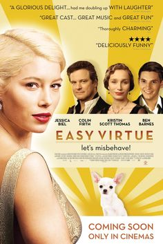 Easy Virtue is a 2008 British romantic comedy film based on Noël Coward's play of the same name. A young Englishman (Ben Barnes) marries a glamorous American (Jessica Biel). When he brings her home to meet the parents (Kristin Scott Thomas and Colin Firth), she arrives like a blast from the future - blowing their entrenched British stuffiness out the window. A highly underrated film!