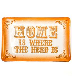 """""""Home Is Where The Herd Is"""" Glass Platter 