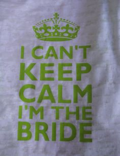 White Burnout Tank- Lime Green Print - Keep Calm Bridal Party Tanks, Bride, Bridesmaids, Team Bride,Getting Married - Ships from USA on Etsy, $21.50