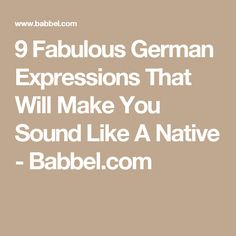 These popular expressions about (new) beginnings, endings and sausages are an unbeatable way to understand the German mindset. You Sound, German Language, Sounds Like, Germany Travel, New Beginnings, Nativity, Sausages, Make It Yourself, Mindset
