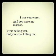 I saved you while you killed me.