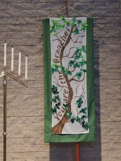 "Overlay to green liturgical banner. Right overlay is ""You are the branches"", left overlay is ""I am the Vine""."