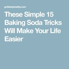These Simple 15 Baking Soda Tricks Will Make Your Life Easier