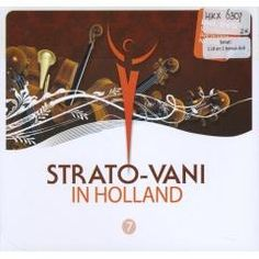 Strato-Vani: in Holland