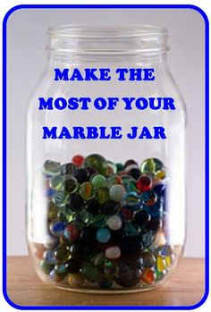 Make the Most of Your Class Marble Jar: ideas for using your marble jar effectively.    http://www.minds-in-bloom.com/2013/02/make-most-of-your-marble-jar.html