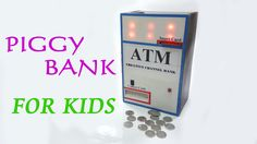 DIY - How To Make a ATM Piggy Bank Machine for Kids very Amazing