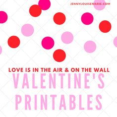One way to add holiday or seasonal decor is by using holiday printables. With Valentines's is quickly approaching, love is in the air, and with these Valentine's Day printables it can be on your walls as well.