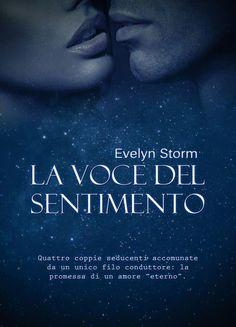 La voce del sentimento, Evelyn Storm