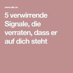 5 verwirrende Signale, die verraten, dass er auf dich steht