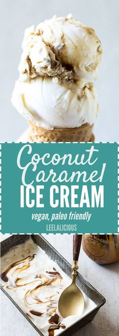 Cool down and treat yourself with this Coconut Caramel Ice Cream! Vegan caramel sauce is swirled into coconut milk ice cream for a vegan and paleo friendly summer dessert. #spon (Salted Caramel Desserts Healthy)