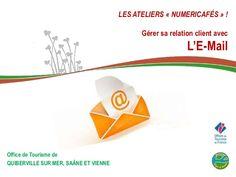 """Atelier """"Gérer ma Relation Client par l'E-mail"""" by Zoë Tirilly Pro - Office de tourisme de Quiberville sur Mer, Saâne et Vienne - 9/06/2014"""