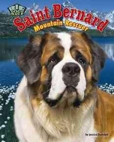 Saint Bernard: Mountain Rescuer