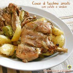 Cosce di tacchino arrosto con patate e verdure