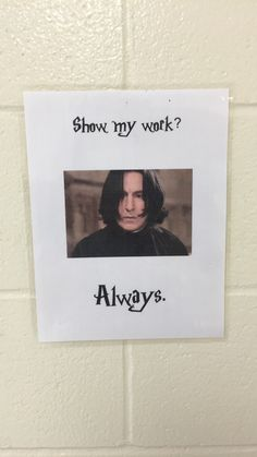 Harry Potter Classroom    Show your work!
