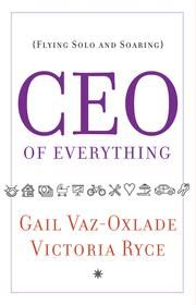 CEO of Everything ebook by Gail Vaz-Oxlade,Victoria Ryce
